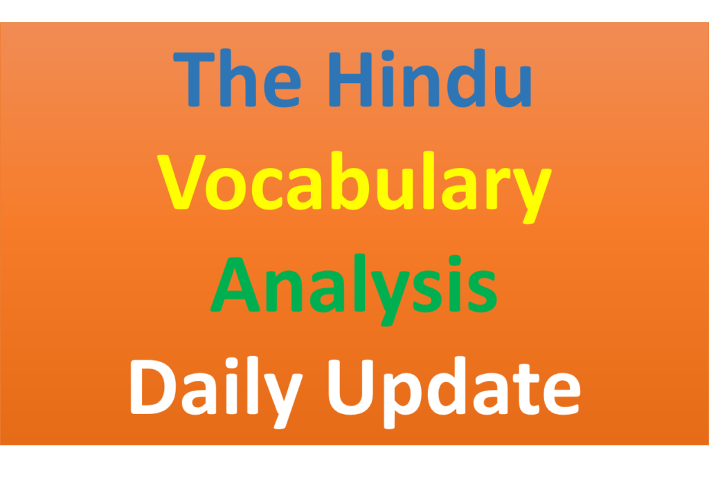 "Analysis ""The Hindu Vocabulary"" For All Competitive Exams 