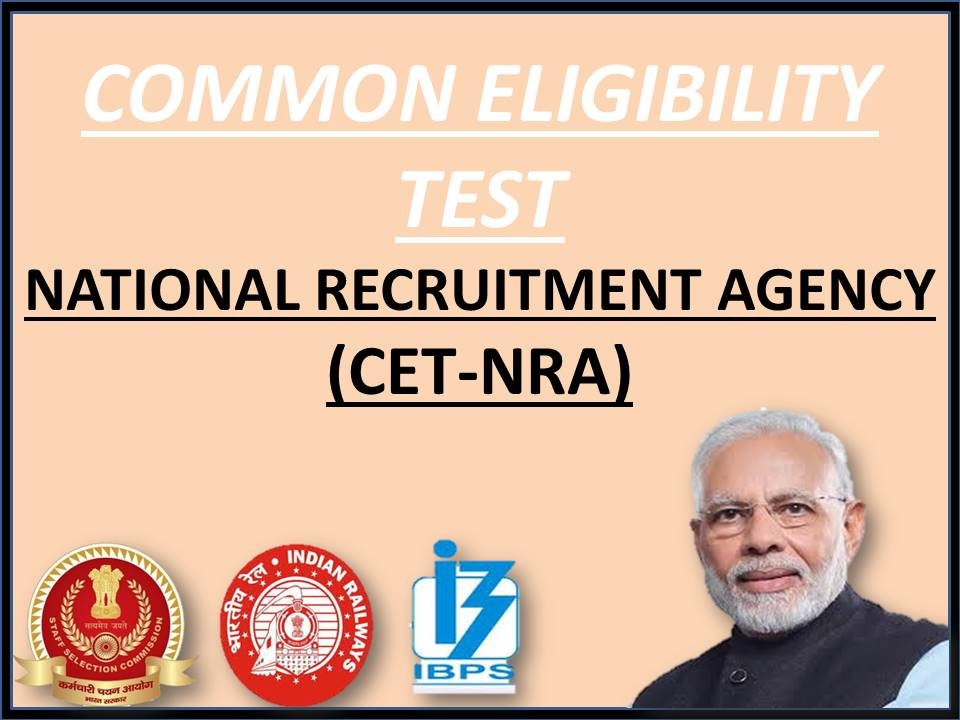 NRA CET 2021 Common Eligibility Test for IBPS, SSC, Railway Jobs